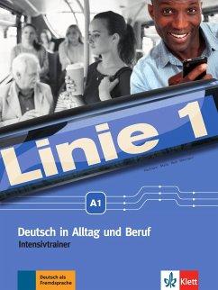 Linie 1 A1. Intensivtrainer - Kaufmann, Susan; Moritz, Ulrike; Rodi, Margret; Rohrmann, Lutz