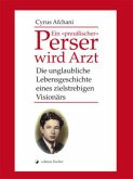 Ein 'preußischer' Perser wird Arzt