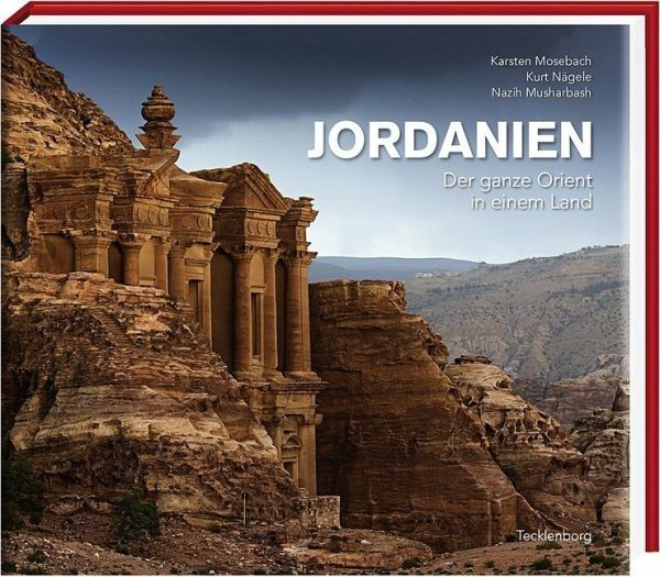 jordanien von karsten mosebach kurt n gele nazih. Black Bedroom Furniture Sets. Home Design Ideas