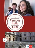 Campus Italia B1/B2. Trainingsbuch + Audio-CD