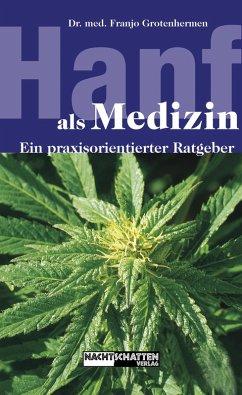 Hanf als Medizin (eBook, ePUB)