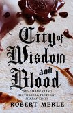 City of Wisdom and Blood (Fortunes of France 2) (eBook, ePUB)