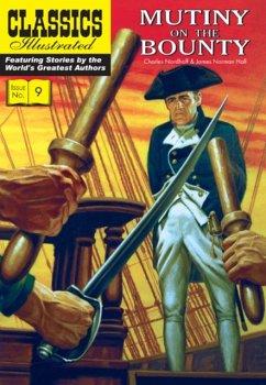 Mutiny on the Bounty - Nordhoff, Charles; Hall, James Norman; Ballantyne, R. M.