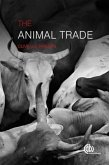 The Animal Trade: Evolution, Ethics and Implications