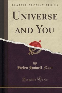 Universe and You (Classic Reprint)