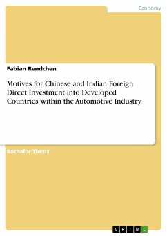 Motives for Chinese and Indian Foreign Direct Investment into Developed Countries within the Automotive Industry