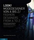 LOOK! Modedesigner von A bis Z. Die Sammlung des MAKK