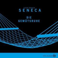 Die Gemütsruhe - Seneca, der Jüngere