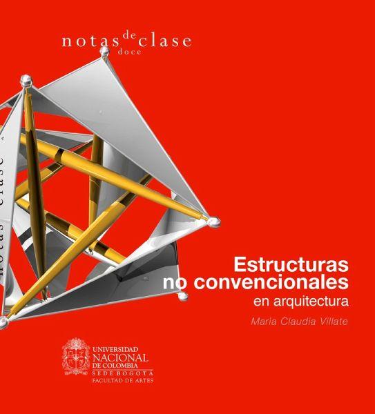 Estructuras no convencionales en arquitectura ebook pdf for Estructuras arquitectura pdf