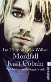 Mordfall Kurt Cobain (eBook, ePUB)
