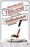 Tödliche Delikatessen (eBook, ePUB)