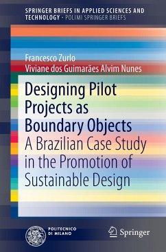 The Design Pilot Project as a Boundary Object - Zurlo, Francesco Paolo;Nunes, Viviane G. A.
