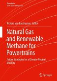 Natural Gas and Renewable Methane for Powertrains