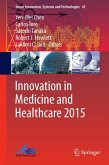 Innovation in Medicine and Healthcare 2015