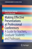 Making Effective Presentations at Professional Conferences