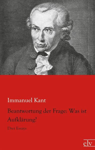 "immanuel kant essay on enlightenment According to immanuel kant, enlightenment was man's release from ""self-incurred tutelage"" enlightenment was the process by which the public could rid."