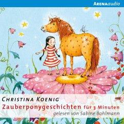 Zauberponygeschichten für 3 Minuten (MP3-Download) - Koenig, Christina