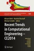 Recent Trends in Computational Engineering - CE2014
