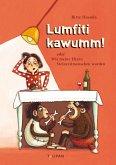 Lumfiti kawumm! oder Wie meine Eltern Steinzeitmenschen wurden (eBook, ePUB)
