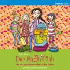 Die lustigste Klassenfahrt aller Zeiten / Der Muffin-Club Bd.5 (MP3-Download)