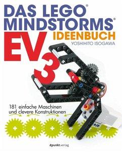 Das LEGO®-MINDSTORMS®-EV3-Ideenbuch (eBook, PDF) - Isogawa, Yoshihito
