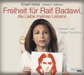 Freiheit für Raif Badawi, die Liebe meines Lebens, 6 Audio-CDs