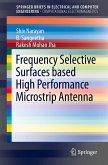 Frequency Selective Surfaces based High Performance Microstrip Antenna