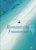 Romantische Traumreisen (Mängelexemplar)