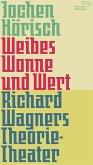 Weibes Wonne und Wert (eBook, ePUB)