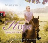 Sprung ins Glück / Hope Bd.1 (3 Audio-CDs)