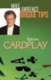 Tips on Cardplay - Mike Lawrence Bridge Tips
