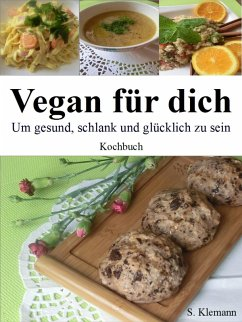 Vegan für dich (eBook, ePUB) - Klemann, S.