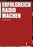 Erfolgreich Radio machen (eBook, PDF)