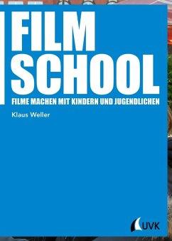 Film School (eBook, PDF) - Weller, Klaus