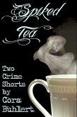 Spiked Tea (eBook, ePUB)