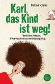 Karl, das Kind ist weg! (eBook, ePUB)