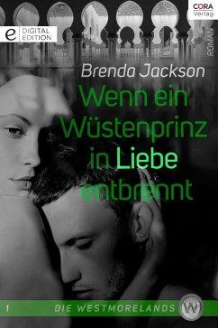 Wenn ein Wüstenprinz in Liebe entbrennt / Die Westmorelands Bd.1 (eBook, ePUB)