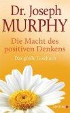 Die Macht des positiven Denkens (eBook, ePUB)