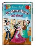 Let's dance! / Die Wilden Küken Bd.10 (Mängelexemplar)