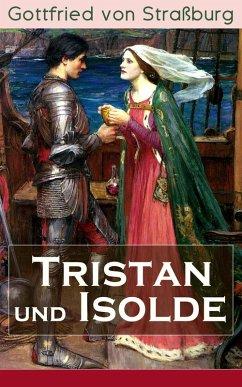 Tristan und Isolde (eBook, ePUB) - Straßburg, Gottfried von