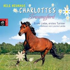 Erste Liebe, erstes Turnier / Charlottes Traumpferd Bd.4 (MP3-Download) - Neuhaus, Nele
