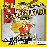 Achtung, Bankräuber! / Olchi-Detektive Bd.11 (MP3-Download)