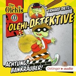 Achtung, Bankräuber! / Olchi-Detektive Bd.11 (MP3-Download) - Dietl, Erhard; Iland-Olschewski, Barbara