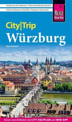 Reise Know-How CityTrip Würzburg (eBook, PDF) - Sobisch, Jens