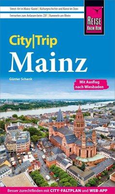 Reise Know-How CityTrip Mainz (eBook, PDF) - Schenk, Günter
