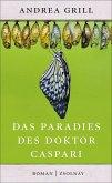 Das Paradies des Doktor Caspari (eBook, ePUB)