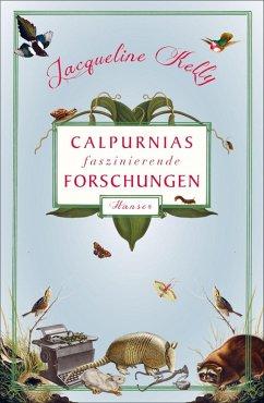 Calpurnias faszinierende Forschungen (eBook, ePUB) - Kelly, Jacqueline