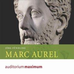 Marc Aurel (Ungekürzt) (MP3-Download) - Fündling, Jörg