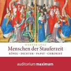 Menschen der Stauferzeit (Ungekürzt) (MP3-Download)