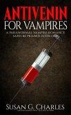 Antivenin for Vampires (Sates Be Praised, #1) (eBook, ePUB)